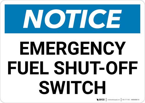 Notice: Emergency Fuel Shut-off Switch Landscape