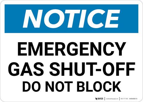Notice: Emergency Gas Shut-Off Do Not Block Landscape