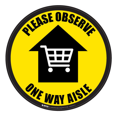 Please Observe - One Way Aisle - Yellow - Floor Sign