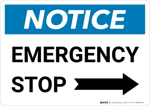 Notice: Emergency Stop Button with Right Arrow Landscape