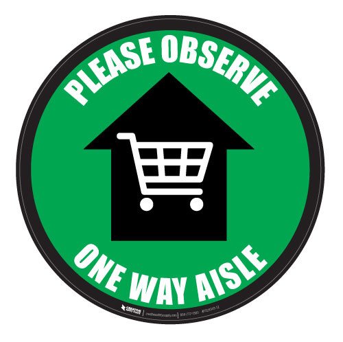 Please Observe - One Way Aisle - Green - Floor Sign