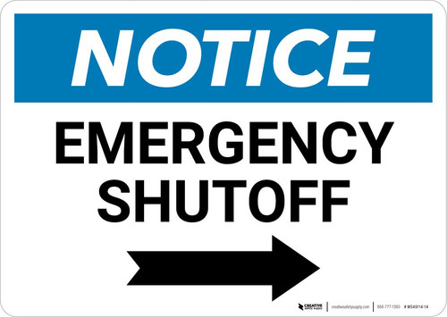 Notice: Emergency Shutoff with Right Arrow Landscape