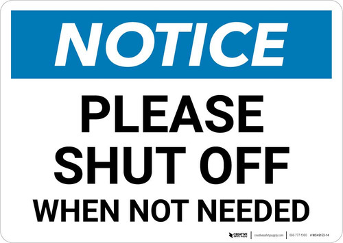 Notice: Please Shut Off - When Not Needed Landscape