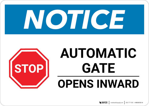 Notice: Stop - Automatic Gate Opens Inward with Icon Landscape