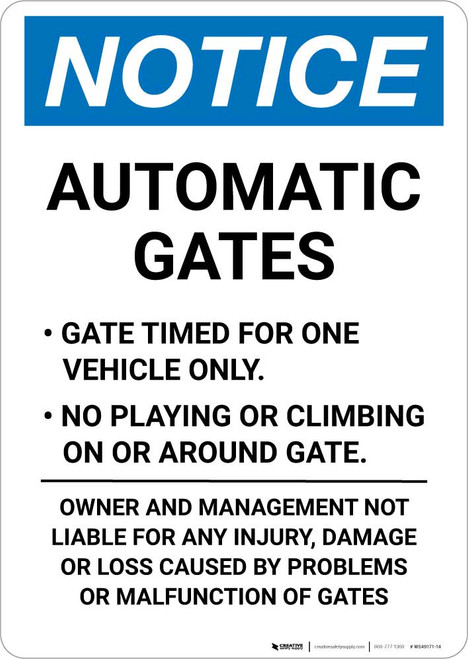 Notice: Automatic Gates - Gate Timed For One Vehicle Only Portrait