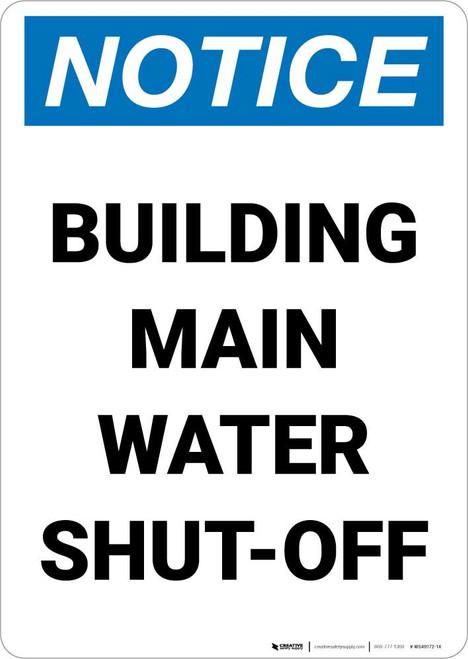 Notice: Building Main Water Shut-Off Portrait