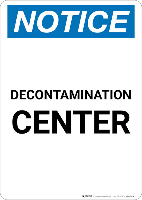 Notice: Decontamination Center Portrait