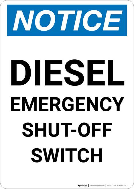Notice: Diesel Emergency Shut-Off Switch Portrait
