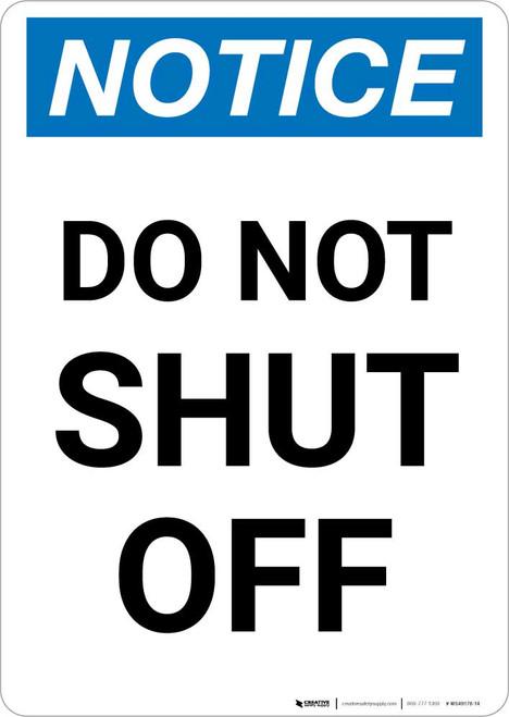Notice: Do Not Shut Off Portrait