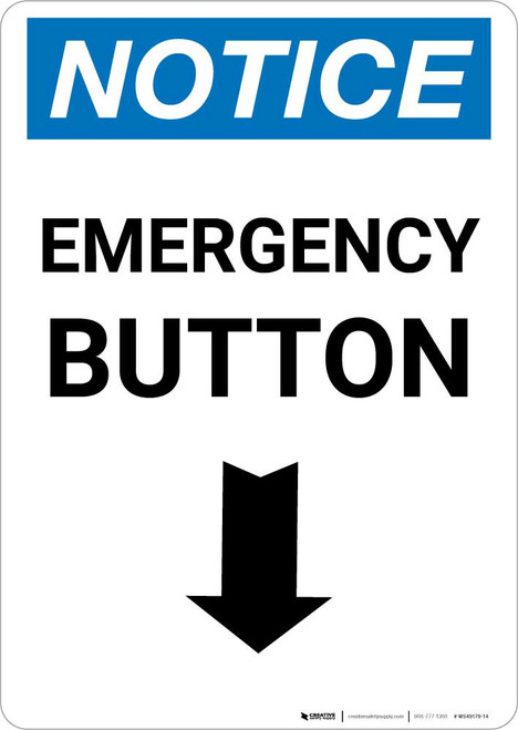 Notice: Emergency Button with Down Arrow Portrait
