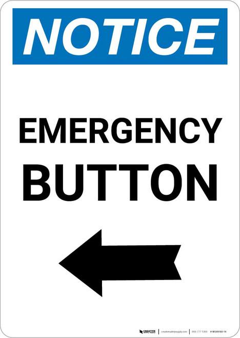 Notice: Emergency Button with Left Arrow Portrait