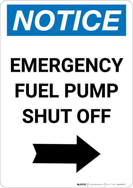 Notice: Emergency Fuel Pump Shut Off with Right Arrow Portrait