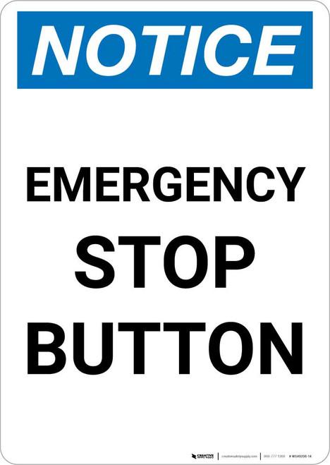 Notice: Emergency Stop Button Portrait
