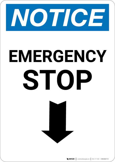 Notice: Emergency Stop with Down Arrow Portrait