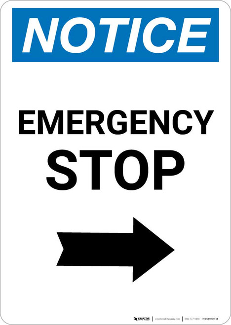 Notice: Emergency Stop with Right Arrow Portrait
