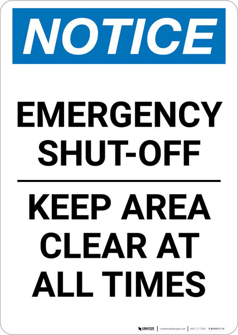 Notice: Emergency Shut-Off Keep Area Clear At All Times Portrait
