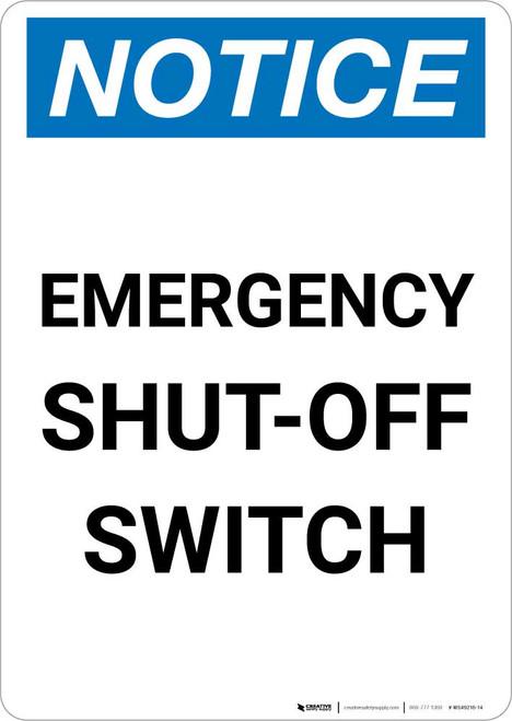 Notice: Emergency Shut-off Switch Portrait
