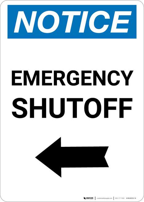 Notice: Emergency Shutoff with Left Arrow Portrait