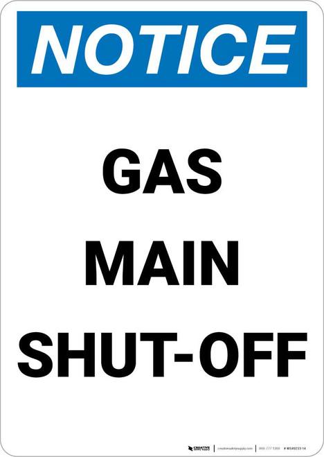 Notice: Gas Main Shut-Off Portrait