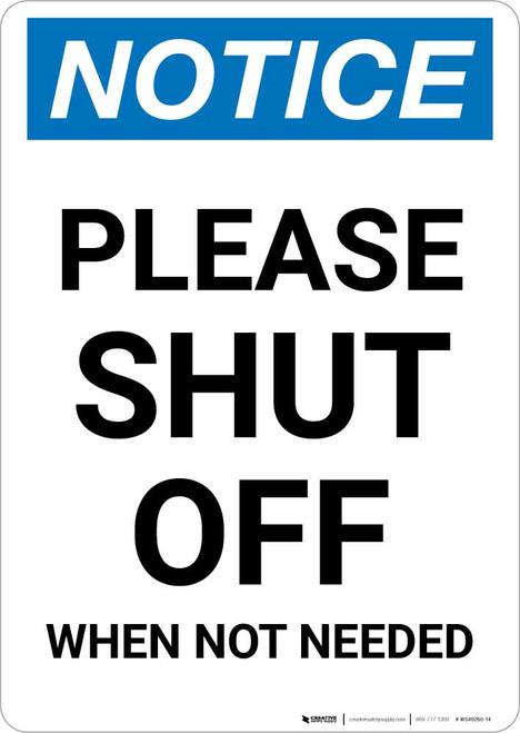 Notice: Please Shut Off - When Not Needed Portrait