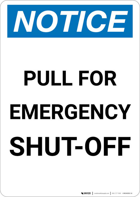 Notice: Pull For Emergency Shut Off Portrait