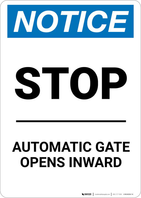 Notice: Stop - Automatic Gate Opens Inward Portrait