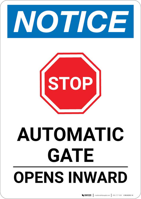 Notice: Stop - Automatic Gate Opens Inward with Icon Portrait