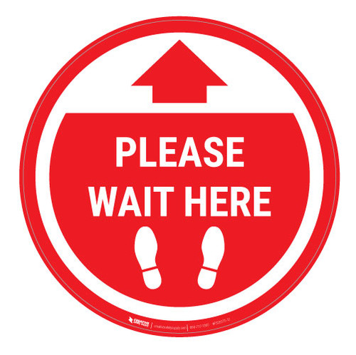 Please Wait Here - Red Circle - Floor Sign