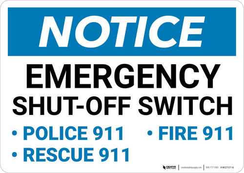 Notice: Emergency Shut-Off Switch - Police/Fire/Rescue 911 Landscape