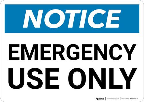 Notice: Emergency Use Only Landscape
