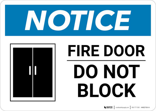 Notice: Fire Door - Do Not Block Landscape