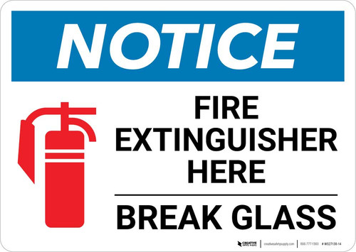 Notice: Fire Extinguisher Here - Break Glass Landscape