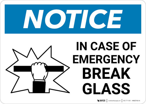 Notice: In Case Of Emergency Break Glass with Icon Landscape