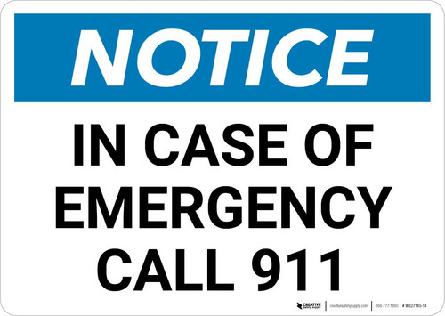 Notice: In Case Of Emergency Call 911 Landscape