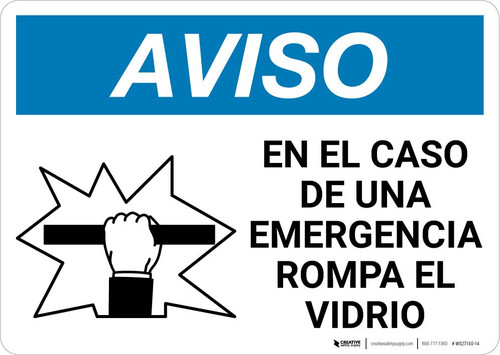 Notice: Spanish In Case Of Emergency Break Glass with Icon Landscape