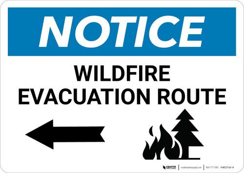 Notice: Wildfire Evacuation Route with Left Arrow Landscape