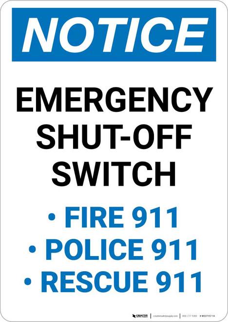 Notice: Emergency Shut-Off Switch - Police/Fire/Rescue 911 Portrait