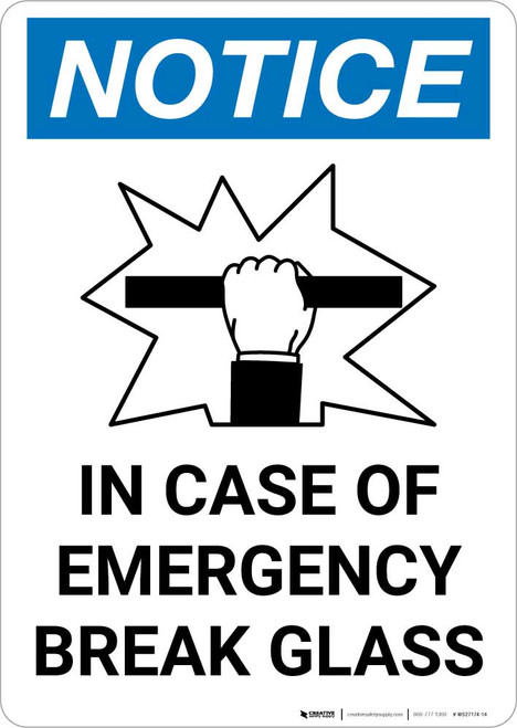 Notice: In Case Of Emergency Break Glass with Icon Portrait
