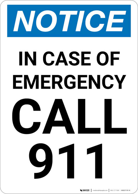 Notice: In Case Of Emergency Call 911 Portrait