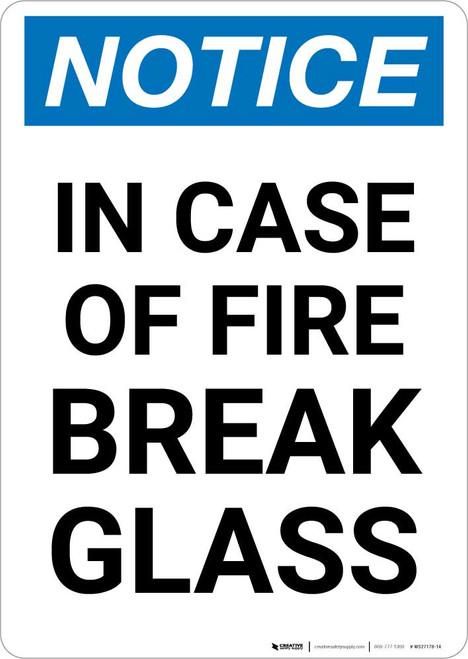 Notice: In Case Of Fire Break Glass Portrait
