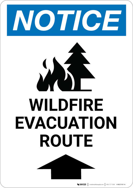 Notice: Wildfire Evacuation Route with Up Arrow and Icon Portrait