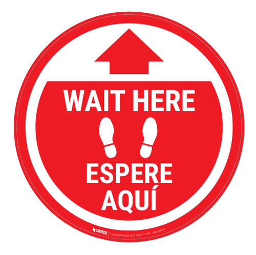 Wait Here - Red Circle - Bilingual - Floor Sign
