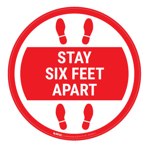 Stay Six Feet Apart - Red Circle - Floor Sign