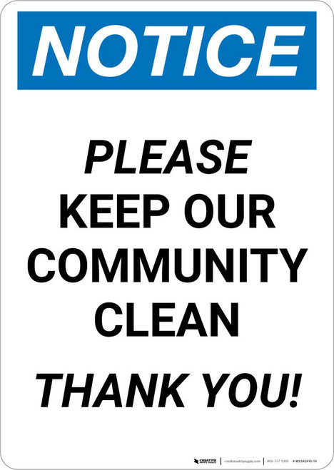 Notice: Please Keep Our Community Clean Portrait