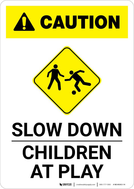 Caution: Slow Down - Children At Play with Icon Portrait