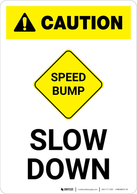 Caution: Speed Bump - Slow Down with Icon Portrait