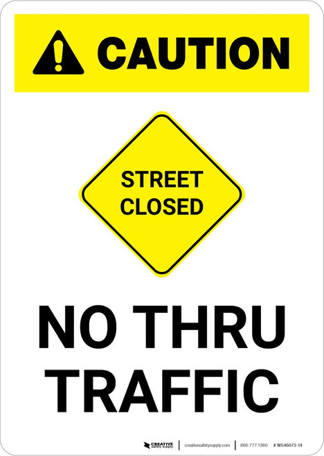 Caution: Street Closed - No Thru Traffic with Icon Portrait