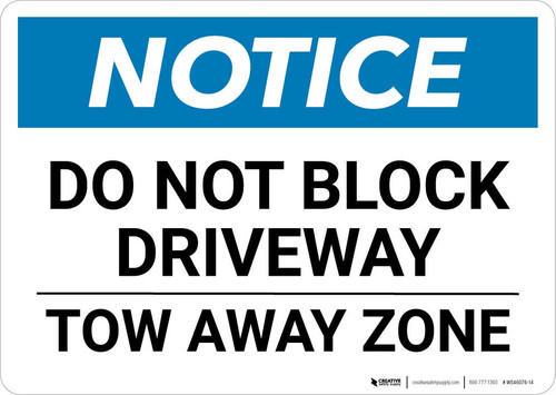 Notice: Do Not Block Driveway - Tow Away Zone Landscape
