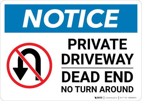 Notice: Private Driveway - Dead End No Turn Around with Icon Landscape