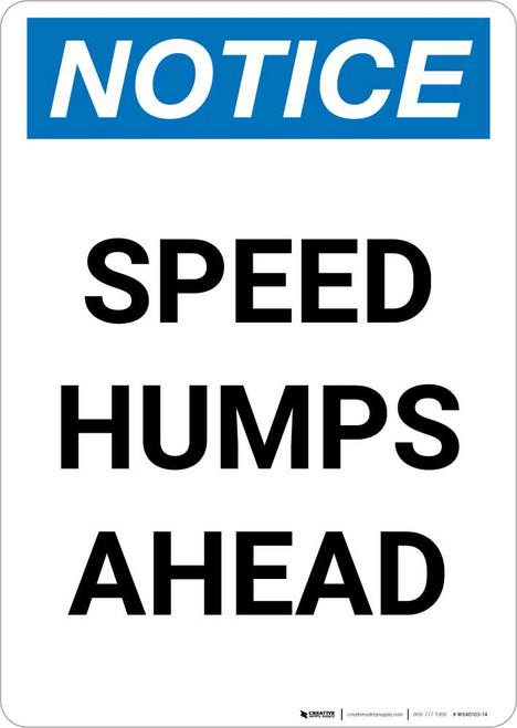 Notice: Speed Humps Ahead Portrait